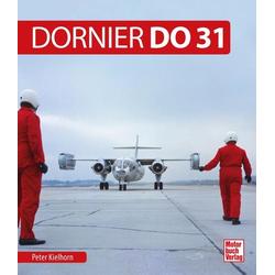 Dornier Do 31 als Buch von Peter Kielhorn