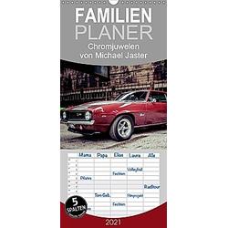 Chromjuwelen von Michael Jaster - Familienplaner hoch (Wandkalender 2021   21 cm x 45 cm  hoch) - Kalender