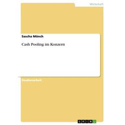 Cash Pooling im Konzern als Buch von Sascha Mönch
