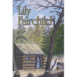 Lily Fairchild als Buch von Don Gutteridge