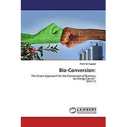 Bio-Conversion:. Parth M. Kapatel  - Buch