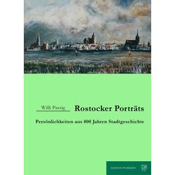 Rostocker Porträts als Buch von Willi Passig