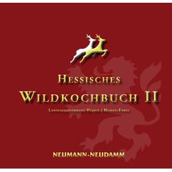 Hessisches Wildkochbuch II als Buch von