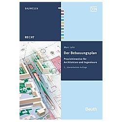 Der Bebauungsplan. Marc Lehr  - Buch