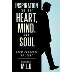 Inspiration for the Heart Mind and Soul als Taschenbuch von inspirational M. L. U