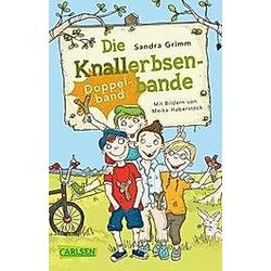 Die Knallerbsenbande. Sandra Grimm  - Buch