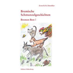 Bremen Best als Buch von Ernst B. R. Dünnbier