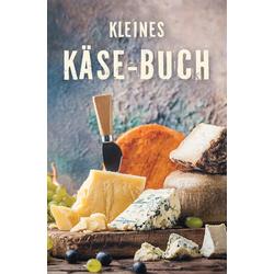 Kleines Käse-Buch: Buch von Ute Scheffler