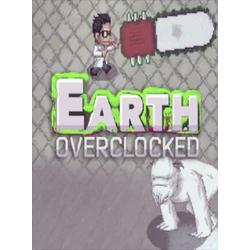 Earth Overclocked Steam Key GLOBAL