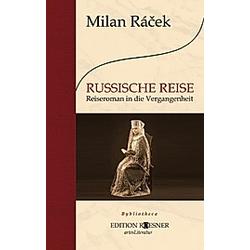 RUSSISCHE REISE. Milan Racek  - Buch
