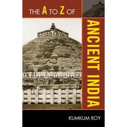 A to Z of Ancient India als Taschenbuch von Kumkum Roy