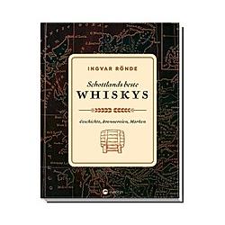 Schottlands beste Whiskys. Ingvar Rönde  - Buch