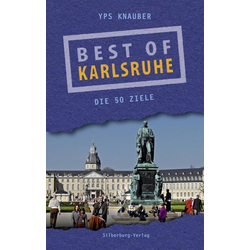 Best of Karlsruhe als Buch von Yps Knauber