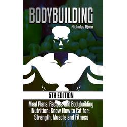 Bodybuilding als Buch von Nicholas Bjorn