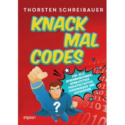Knack mal Codes als Buch von Thorsten Schreibauer