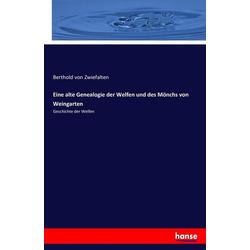 Eine alte Genealogie der Welfen und des Mönchs von Weingarten als Buch von Berthold von Zwiefalten