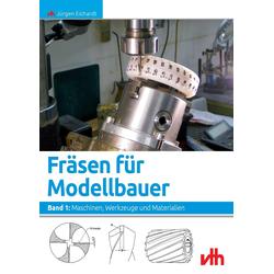 Fräsen für Modellbauer 1 als Buch von Jürgen Eichardt