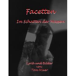 Facetten als Buch von Tom Mixer