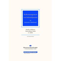 Risikomanagement von Rohstoffpreisen im deutschen Mittelstand als Buch von Norman Elmers