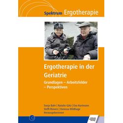 Ergotherapie in der Geriatrie: eBook von
