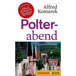 Polterabend: eBook von Alfred Komarek