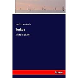 Turkey. Stanley Lane-Poole  - Buch