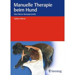 Manuelle Therapie beim Hund: Buch von Sabine Hárrer