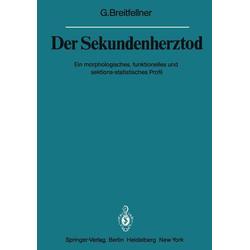 Der Sekundenherztod als Buch von G. Breitfellner