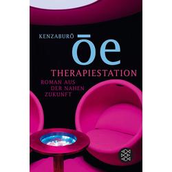 Therapiestation: Taschenbuch von Kenzaburô Ôe