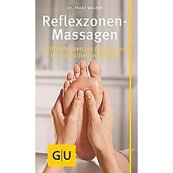 Reflexzonen-Massage. Franz Wagner  - Buch