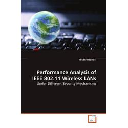 Performance Analysis of IEEE 802.11 Wireless LANs als Buch von Nilufar Baghaei