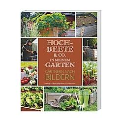 Hochbeete & Co. in meinem Garten - Buch