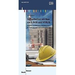 Sicherheiten am Bau nach BGB und VOB/B. Eva Reininghaus  - Buch