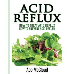 Acid Reflux als Buch von Ace Mccloud