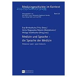 Medizin und Sprache - die Sprache der Medizin - Buch