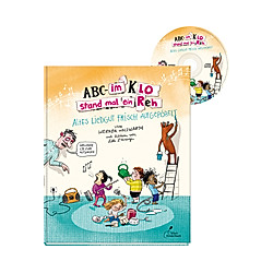 ABC - Im Klo stand mal ein Reh  m. Audio-CD. Werner Holzwarth  - Buch