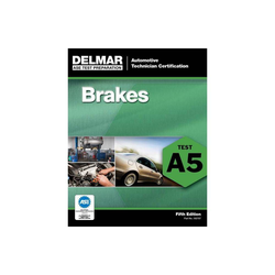 Brakes - (ASE Test Prep: Automotive Technician Certification Manual) 5th Edition (Paperback)