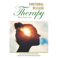 Emotional Release Therapy: eBook von Bao Fengyuan
