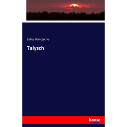 Talysch als Buch von Julius Häntzsche