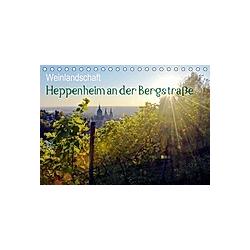 Weinlandschaft - Heppenheim an der Bergstraße (Tischkalender 2021 DIN A5 quer)