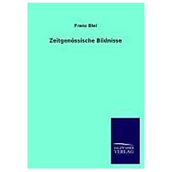 Zeitgenössische Bildnisse. Franz Blei  - Buch