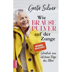 Wie Brausepulver auf der Zunge als Buch von Greta Silver