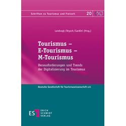 Tourismus - E-Tourismus - M-Tourismus als Buch von