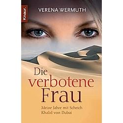 Die verbotene Frau. Verena Wermuth  - Buch