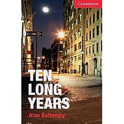 Ten Long Years. Alan Battersby  - Buch
