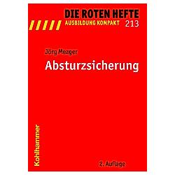 Absturzsicherung. Jörg Mezger  - Buch