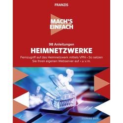 Franzis Verlag 98 Anleitungen Heimnetzwerke - Mach's einfach 978-3-645-60671-4