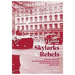 Skylarks and Rebels. Rita Laima  - Buch