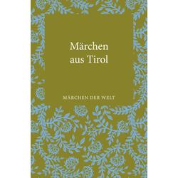 Märchen aus Tirol: eBook von Leander Petzoldt