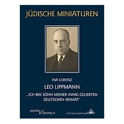 Leo Lippmann. Ina Lorenz  - Buch